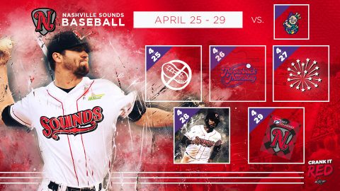 Nashville Sounds start five game homestand, Wednesday, April 25th. (Nashville Sounds)