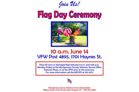 2018 The Montgomery County Veterans Service Organization Flay Day Retirement Ceremony is set for June 14th.
