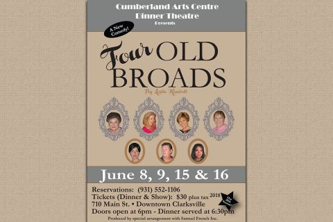 Cumberland Arts Centre Dinner Theatre presents Four Old Broads this weekend.