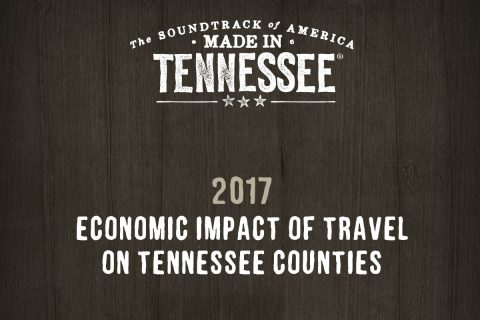 2017 Economic Impact of Travel on Tennessee Counties