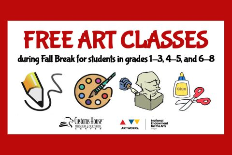 Customs House Museum Free Art Classes for Students set for October 9th-12th.