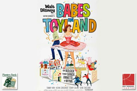 "The film """"Babes In Toyland"" to play this Sunday at the Roxy Regional Theatre as part of the Planters Bank Presents ... film series."