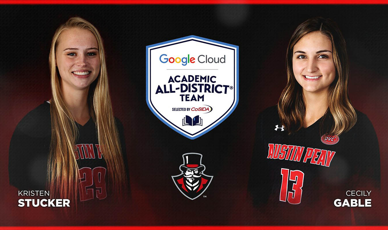 Austin Peay Volleyball seniors Kristen Stucker and Cecily Gable named to the Google Cloud Academic All-District® Teams. (APSU Sports Information)