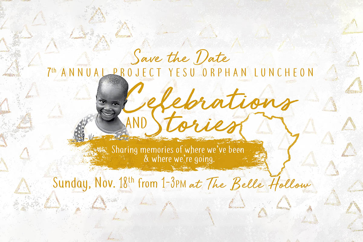 7th annual Project Yesu Orphan Luncheon to be held Sunday, November 18th.