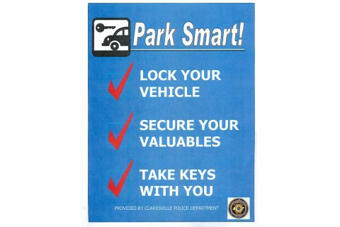 Clarksville Police Department says Park Smart.