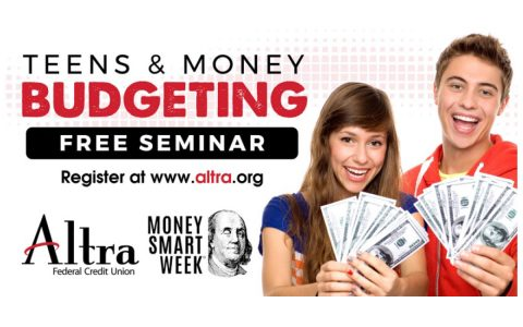 Altra Federal Credit Union Teens and Money Seminar set for April 2nd.