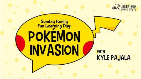 Sunday Family Fun Learning Day: Pokémon Invasion