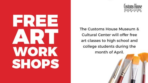 Art 4 Us: Free Art Workshops for High School & College Students at the Customs House Museum.