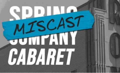 """Miscast Cabaret"" at the Roxy Regional Theatre on Wednesday, April 24th."