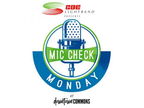 Mic Check Monday at Downtown Commons
