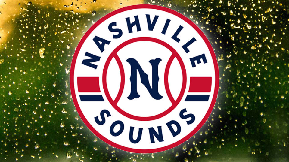 Nashville Sounds game postponed due to Unplayable Field Conditions.