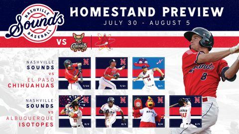 Nashville Sounds Homestand - July 30-August 5, 2019