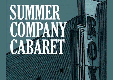 "Roxy Regional Theatre's ""Summer Company Cabaret"" set for this Wednesday, July 24th"