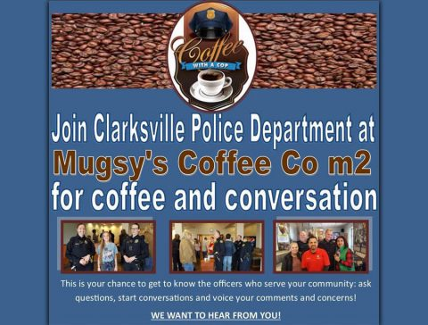 "Clarksville Police to hold next ""Coffee with a Cop"" on Thursday, August 15th at Mugsy's Coffee Co M2."