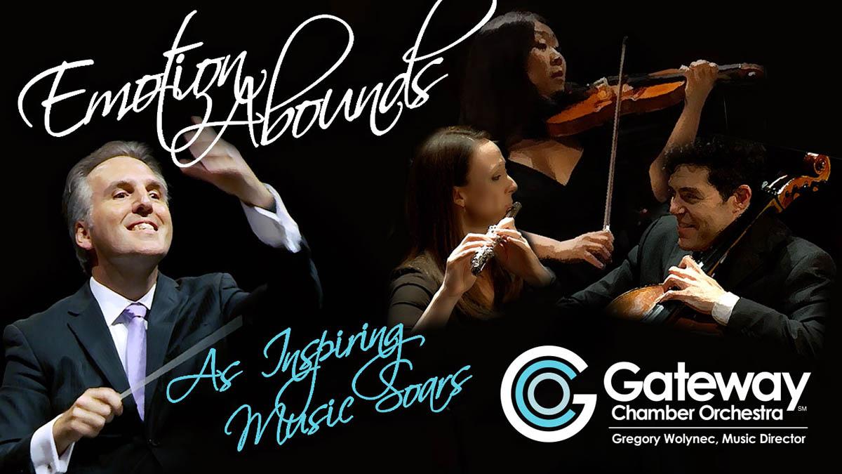 Gateway Chamber Orchestra 2019-20 Season Emotion Abounds