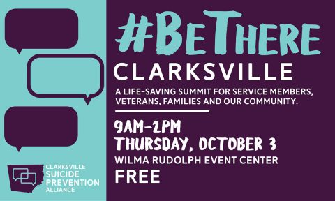 #BeThere Clarksville, A Life-Saving Summit for Service Members, Veterans, Families and Our Community