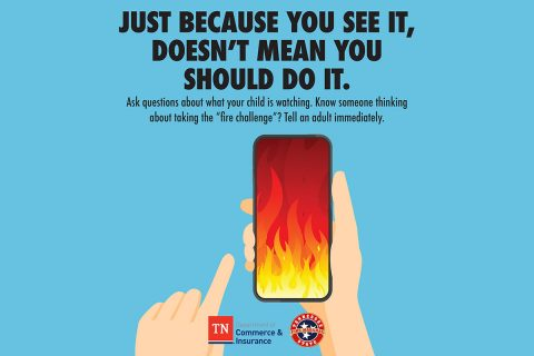 "Tennessee State Fire Marshal's Office says the ""Fire Challenge"" is dangerous and life threatening."