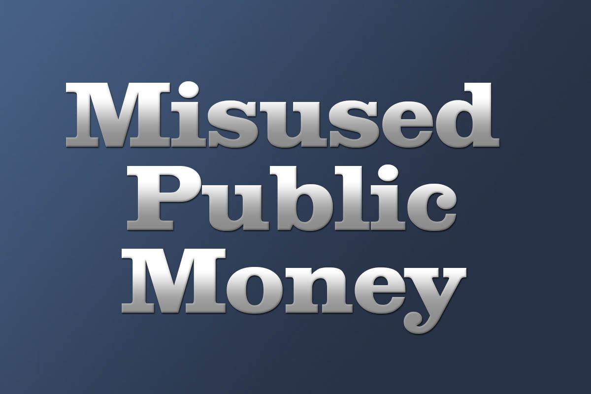 Misused Public Money