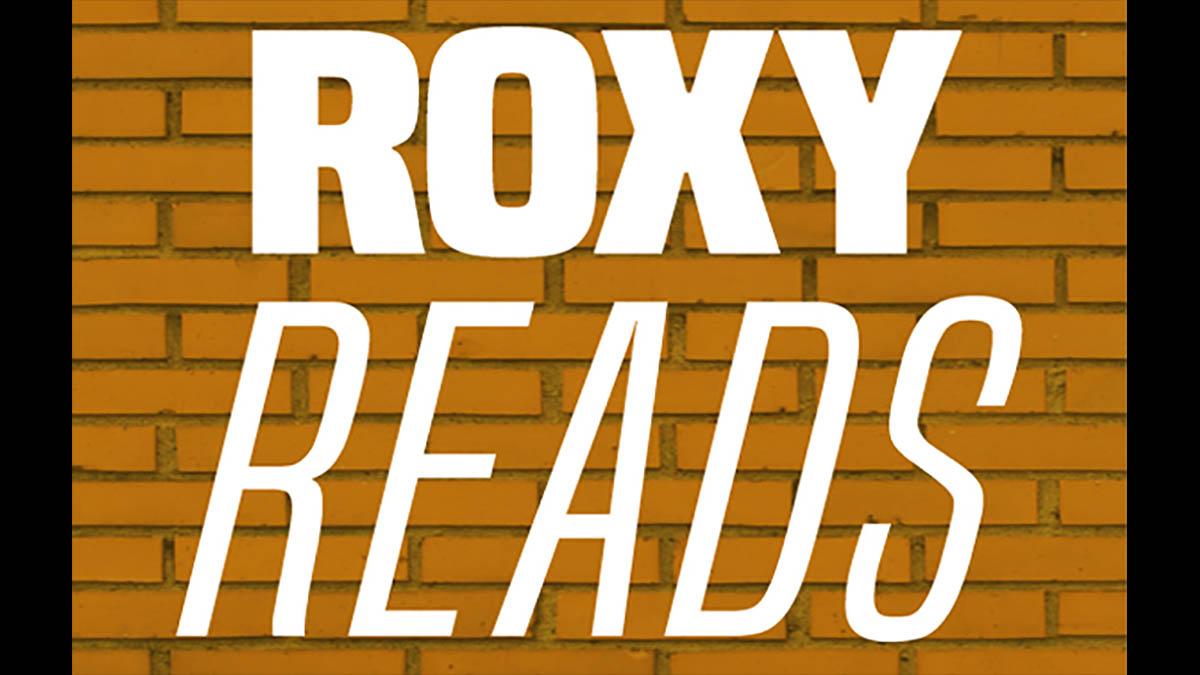 Roxy Regional Theatre's Roxy Reads series features