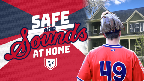 Safe and Sounds at Home. (Nashville Sounds)