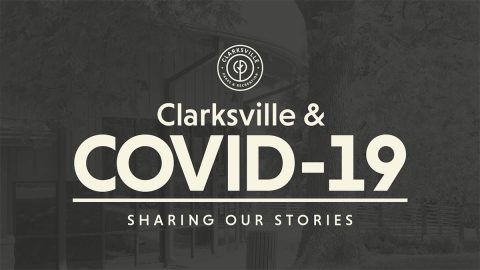 Clarksville and COVID-19: Saving Our Stories