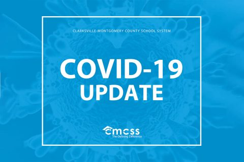 Clarksville-Montgomery County School System COVID-19 Update