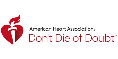 New campaign, Don't Die of Doubt™, emphasizes symptoms of heart attack and stroke, need to access care by calling 9-1-1 even during pandemic. (American Heart Association)