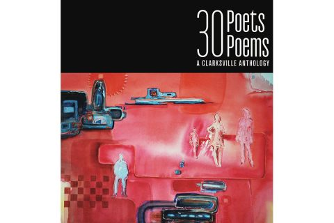 30 Poets, 30 Poems Clarksville anthology. (APSU)