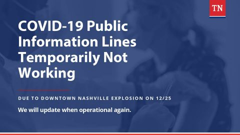 Tennessee Department of Health reports COVID-19 Public Information Lines are temporarily down