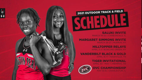 Austin Peay State University 2021 Outdoor Track and Field Schedule. (APSU Sports Information)
