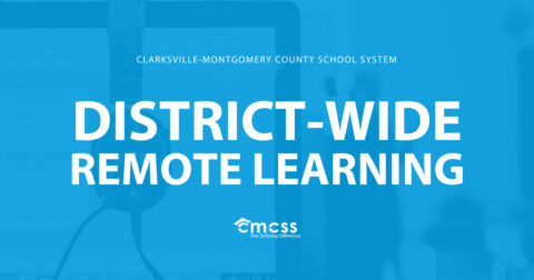 Clarksville-Montgomery County School System - District Wide Remote Learning