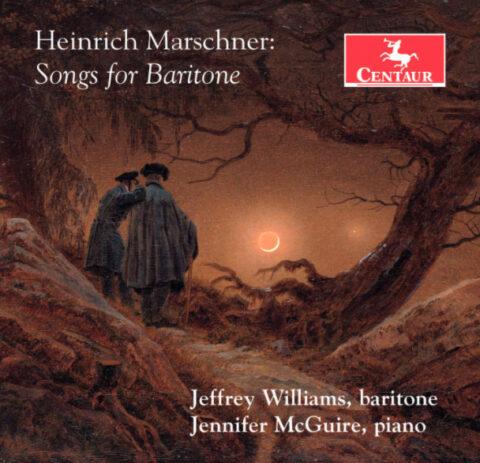 Heinrich Marschner: Songs for Baritone