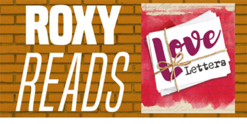 Roxy Regional Theatre's Roxy Reads series features A. R. Gurney's Love Letters