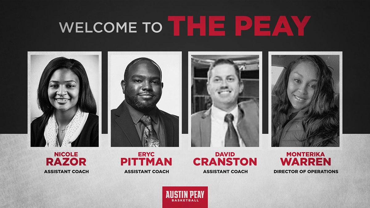 Austin Peay State University Women's Basketball coach Brittany Young adds Nichole Razor, Eryc Pittman, David Cranston and Monterika Warren to coaching staff. (APSU Sports Information)