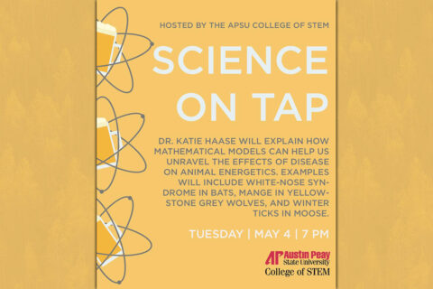 Austin Peay State University's Science on Tap - May 2021, (APSU)