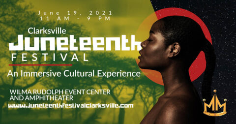 Clarksville Juneteenth Festival will be held June 19th at the Wilma Rudolph Event Center.