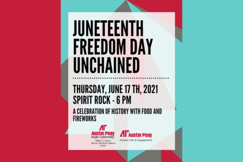 Juneteenth Celebration to be held on the campus of Austin Peay State University on June 17th. (APSU)