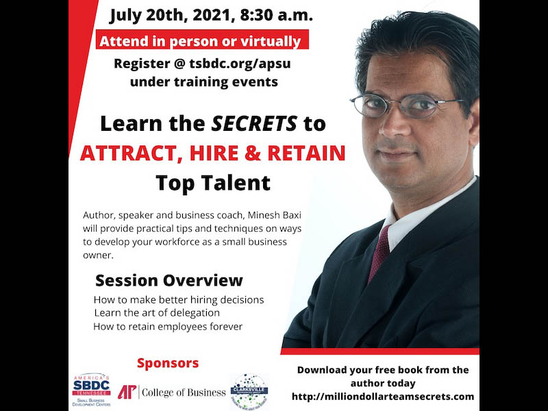 Austin Peay State University's Hiring and Retaining Top Talent Seminar/Wwbinar to be held July 20th. (APSU)