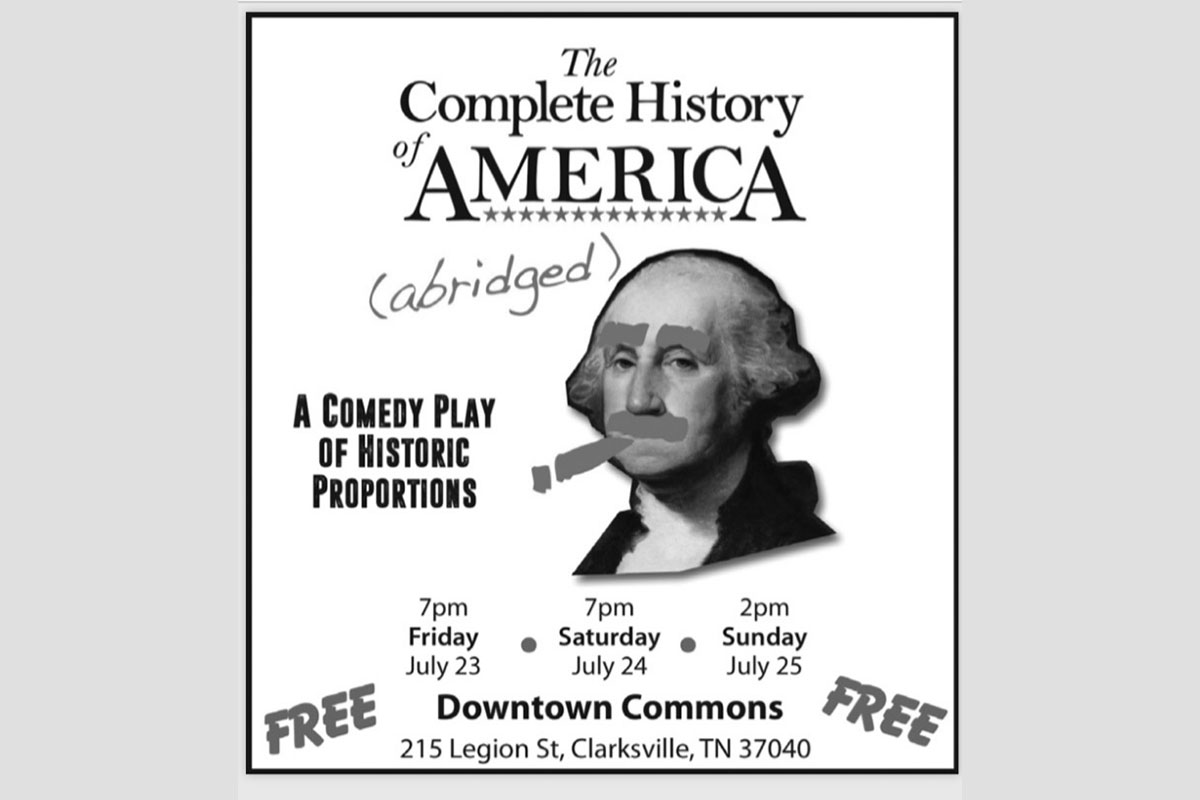 Complete History of America (Abridged) play at Downtown Commons.