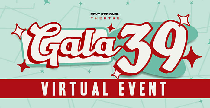 Roxy Regional Theatre - Virtual GALA 39