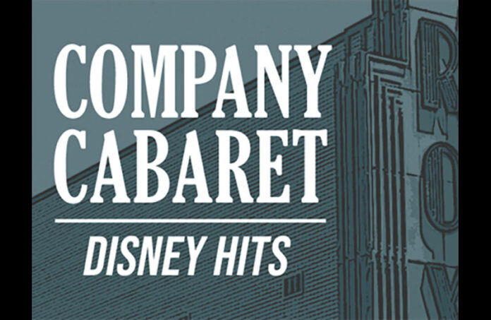 Roxy Regional Theatre's Company Cabaret to perform your favorite Disney songs.