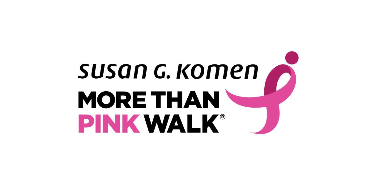 Susan G. Komen® More Than Pink Walk®